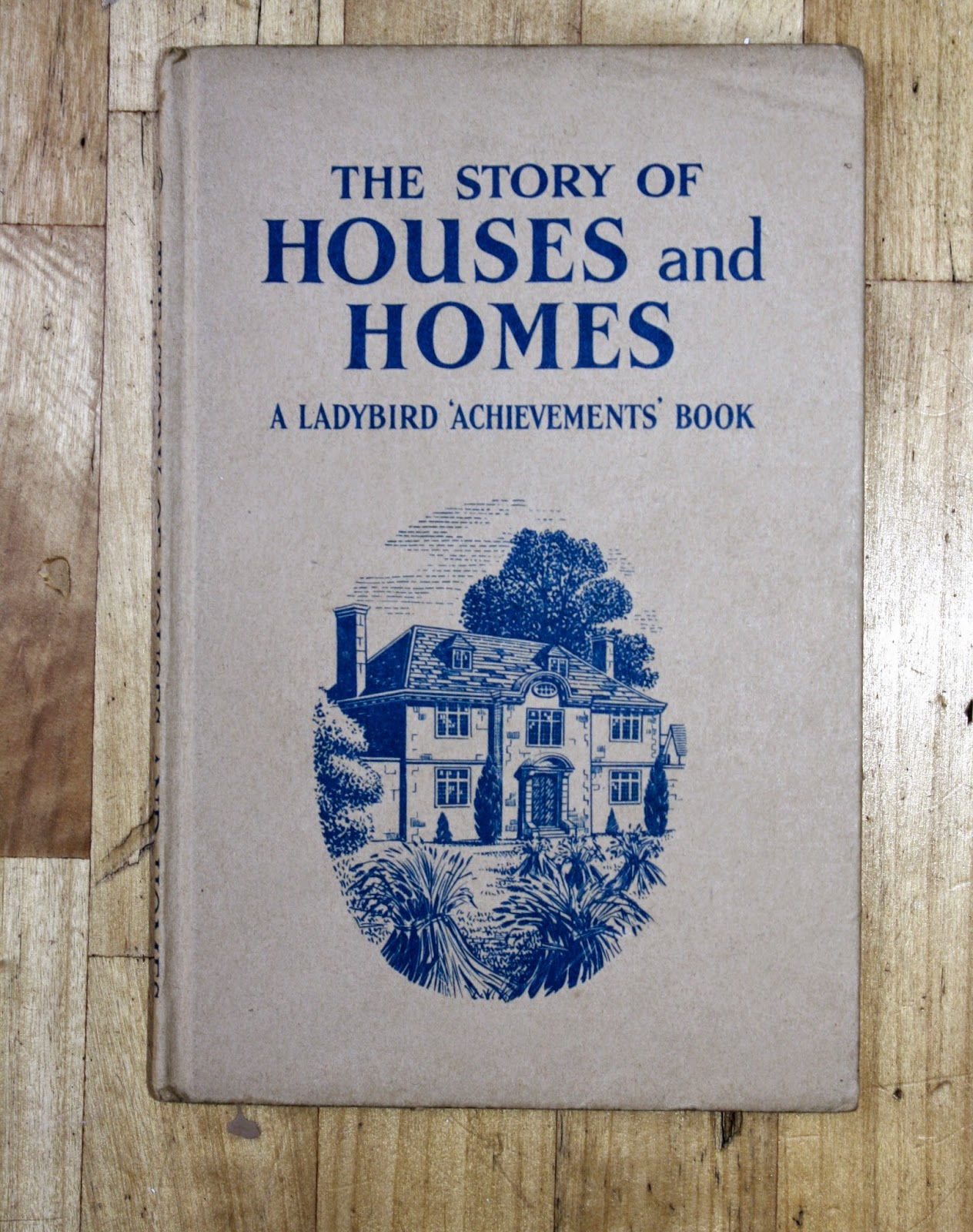 The Story of Houses & Homes