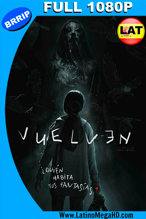Vuelven (2017) Latino FULL HD 1080P ()