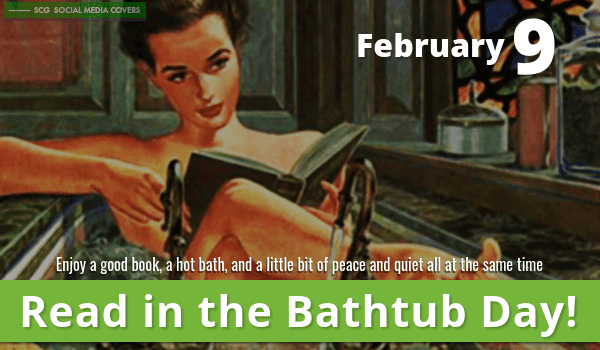 Read in the Bathtub Day!
