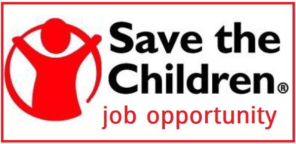 JOB OPPORTUNITY IN SAVE THE CHILDREN