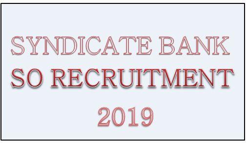 SYNDICATE BANK SO RECRUITMENT 2019
