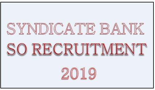 SYNDICATE BANK SO RECRUITMENT 2019