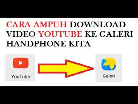 Begini Caranya Menyimpan Vidio YouTube ke Galeri di HandPhone/SD Card, Bisa Gak Kamu?