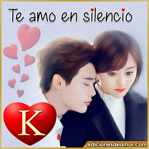 te amo en silencio K