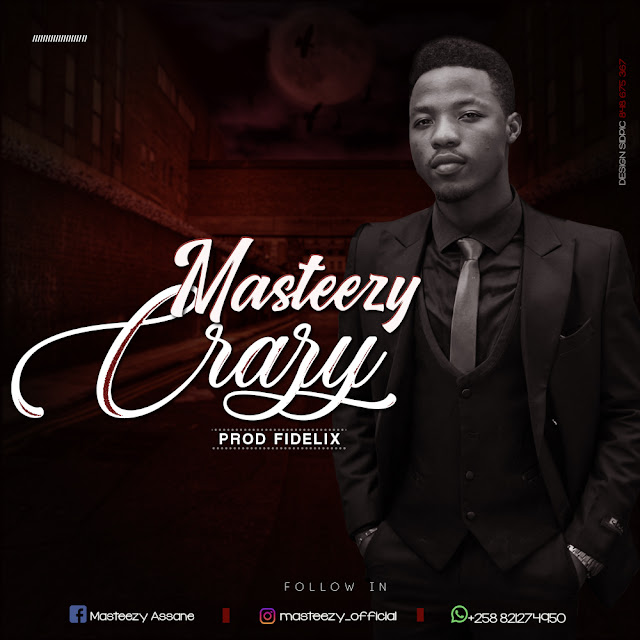 Masteezy - Crazy (Prod. Fidelix)