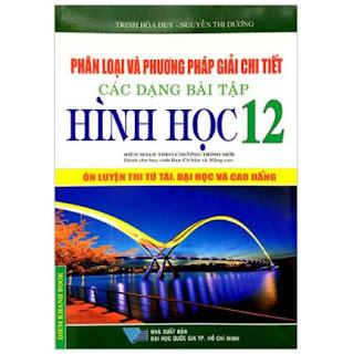 Phân Loại Và Phương Pháp Giải Các Dạng Bài Tập Hình Học 12 ebook PDF-EPUB-AWZ3-PRC-MOBI