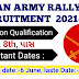 INDIAN ARMY RALLY NOTIFICATION : 2021-2022