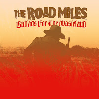 The Road Miles - Ballads for the Wasteland