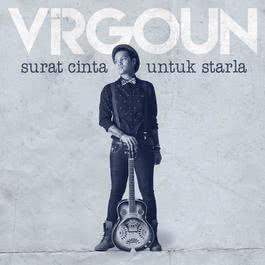 """Makna Indah Yang Tersembunyi Di Balik 2 Lagu """"Virgoun"""""""