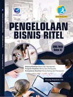 Pengelolaan Bisnis Ritel - Bidang Keahlian Bisnis dan Manajemen - Program Keahlian Bisnis dan Pemasaran - Kompetensi Keahlian Bisnis Daring dan Pemasaran SMK/MAK Kelas XI
