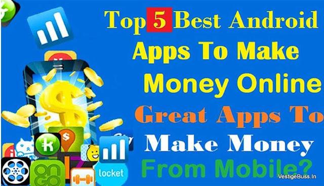 Top 5 Earning Apps Earn 10 Dollars Per Day 100% Working