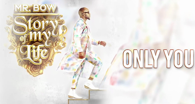 Mr. Bow - Only You ( 2020 ) [DOWNLOAD]