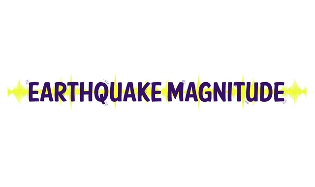 Earthquake Magnitude and its measurement