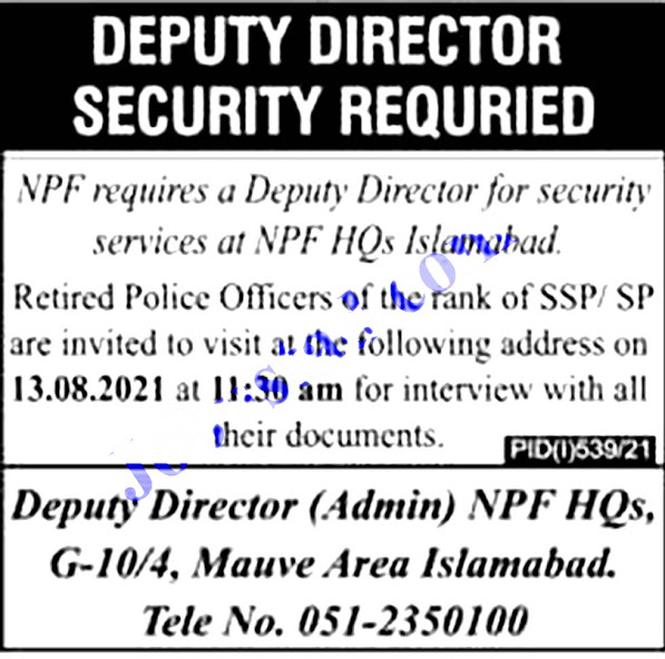 Latest Jobs in National Police Foundation Islamabad NPF 2021- Apply Online