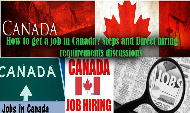 Easily Get a Job in Canada Through Direct Hiring Steps and Instructions
