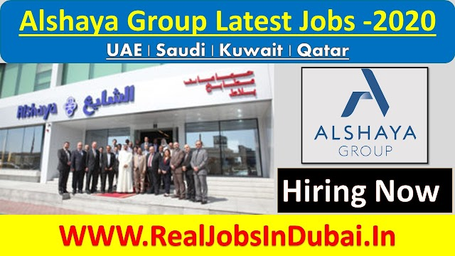 Alshaya Group Latest Jobs 2020 In UAE , KUWAIT , QATAR & SAUDI.