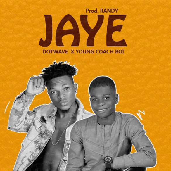 Young coach ft Dotwave - Jaye