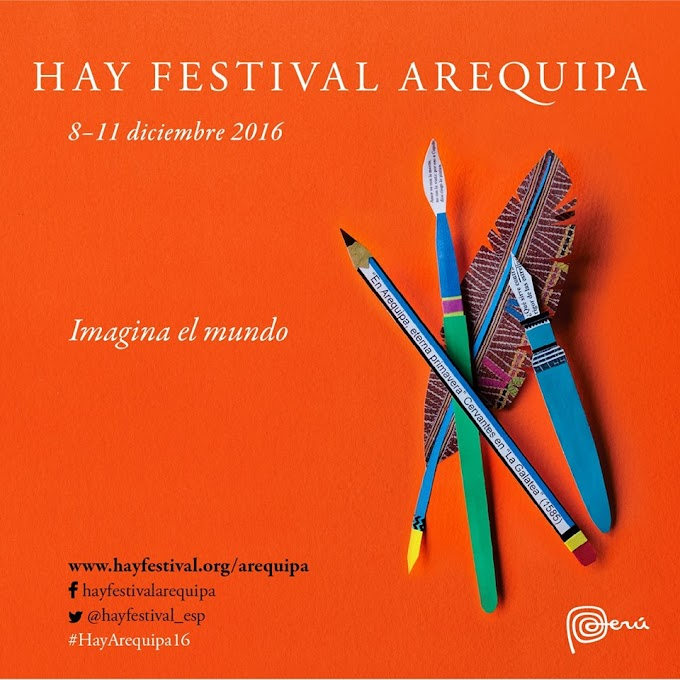 Hay festival Arequipa - Programa de Actividades - del 8 al 11 de dic.