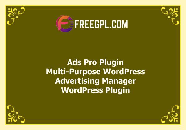 Ads Pro Plugin – Multi-Purpose WordPress Advertising Manager Free Download