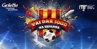 Promoção Griletto 'Vai dar jogo na Espanha' vaidarjogo.griletto.com.br