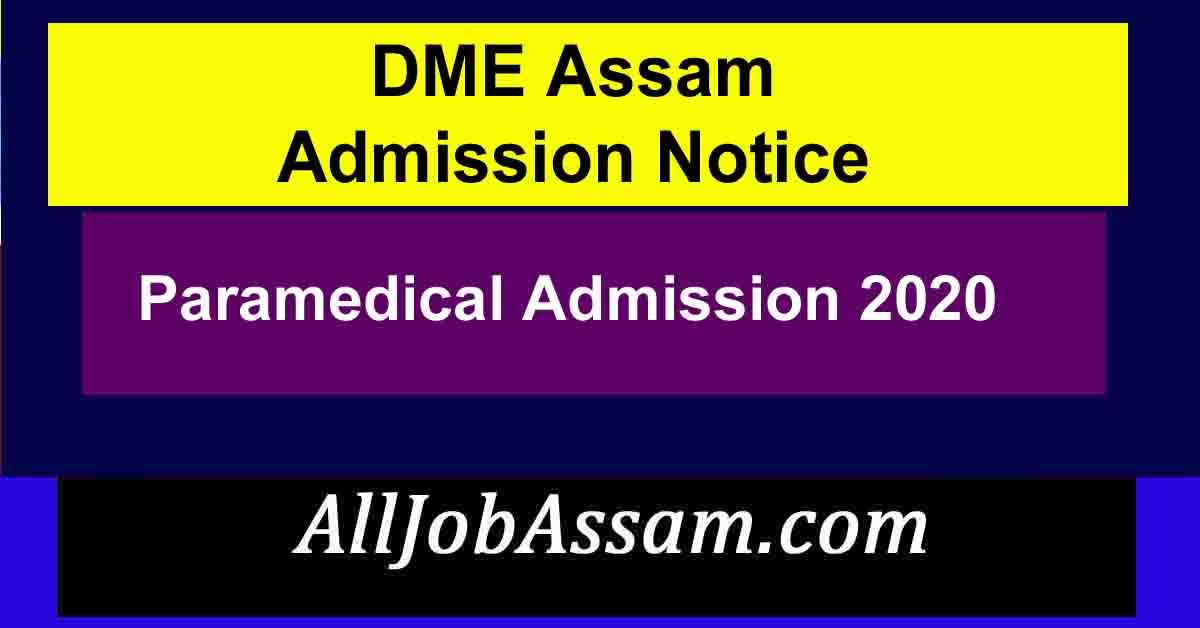 DME Assam Paramedical Admission 2020