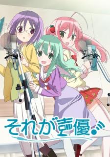 Sore ga Seiyuu BD Batch Sub Indo+OVA