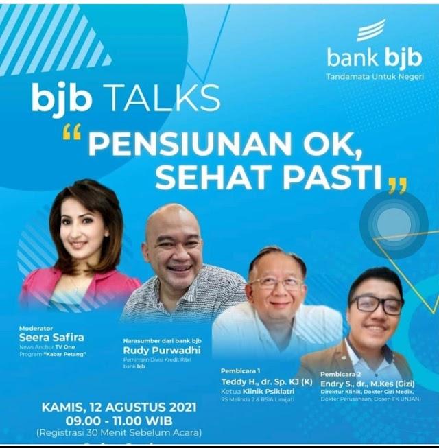 "Bank bjb Gelar Talk Webinar Bahas Persiapan Masa Pansiun "" Persiunan Ok, Sehat Pasti"""