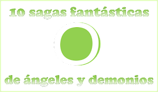Diez_sagas_fantasia_angeles_demonios