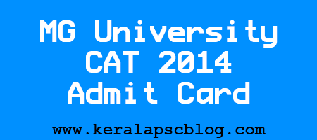 Download MG University CAT 2014 Hall Ticket/Admit Card