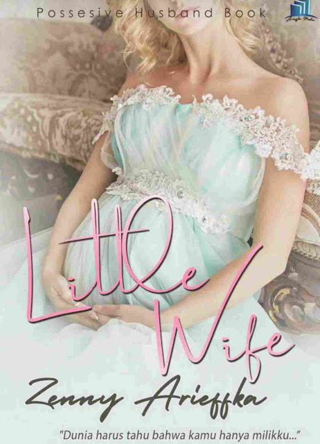 Little Wife: Venom Publisher Karya Zenny Arieffka PDF