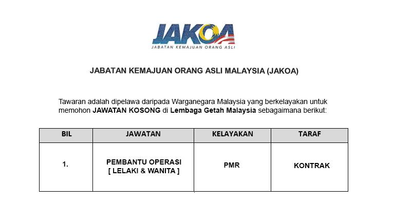 Jabatan Kemajuan Orang Asli Malaysia JAKOA [ Pembantu Operasi Diperlukan / Minima PMR ]
