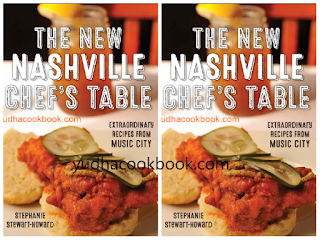 doiwnload cookbook The New Nashville Chef's Table: Extraordinary Recipes From Music City
