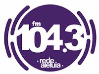 Rede Aleluia FM 104,3 de Maringá PR