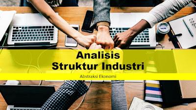 Analisis Struktur Industri