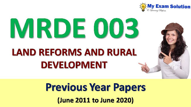 MRDE 003 LAND REFORMS AND RURAL DEVELOPMENT Previous Year Papers