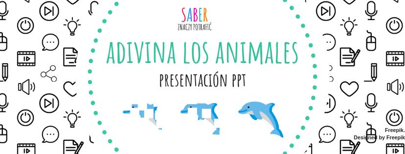 ADIVINA LOS ANIMALES: presentación PowerPoint | ODGADNIJ ZWIERZĘTA: prezentacja