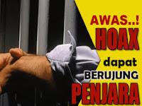Sebar HOAX, Diancam 6 (Enam) Tahun Penjara dan/atau Denda 1 Milyar