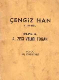Zeki Velidi Togan - Cengiz Han