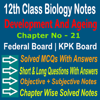 Development And Ageing Notes Biology KPK Federal Boards In Pakistan