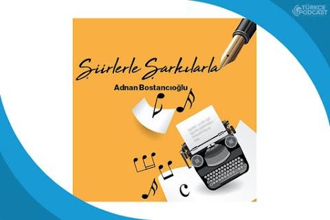Şiirlerle Şarkılarla Podcast