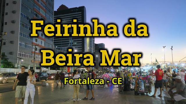 Feirinha da Av. Beira Mar, em Fortaleza