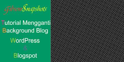 Mengganti Background Blog By belajar Membuat Blog
