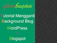 Cara Mudah Mengganti Background Blog WordPress & Blogspot