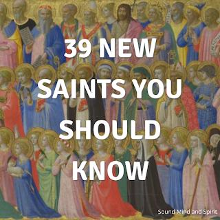 39 New Saints You Should Know