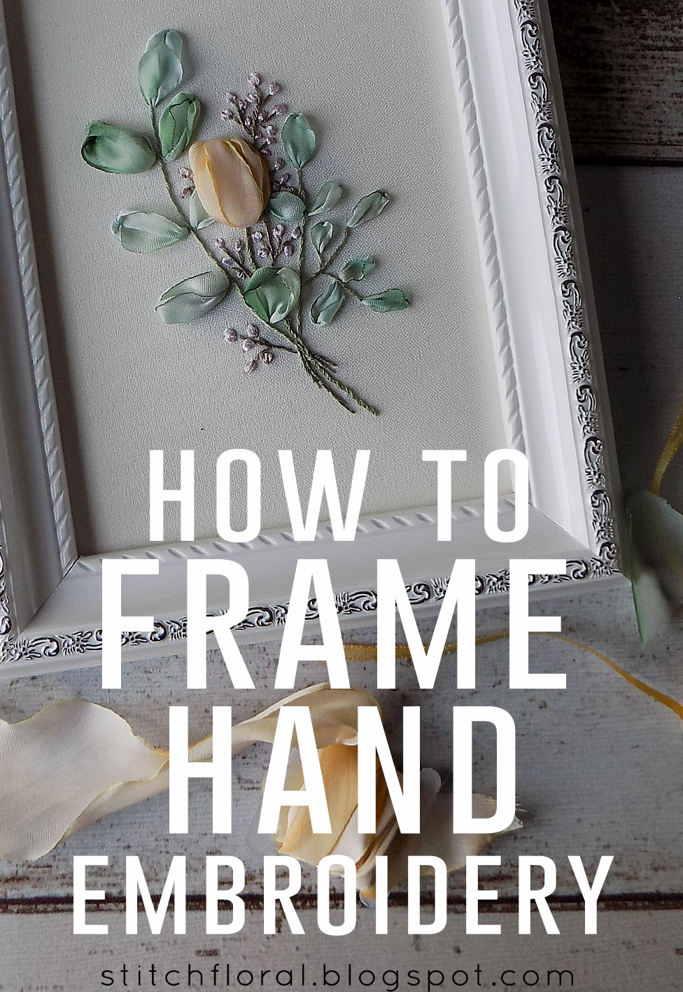 How To Frame Pictures How To Frame Hand Embroidery Tutorial Stitch Floral