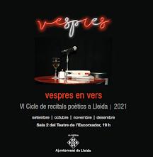 Vespres en vers. VI Cicle de recitals poètics a Lleida 2021