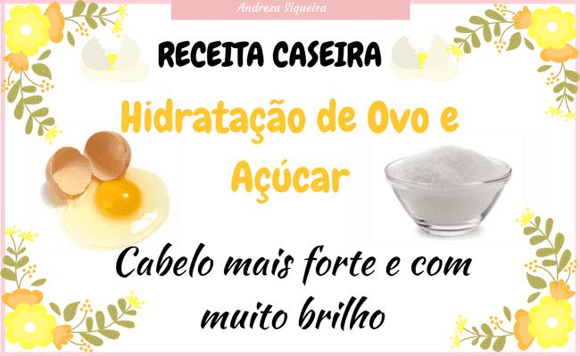 receita caseira de ovo e açúcar para o cabelo