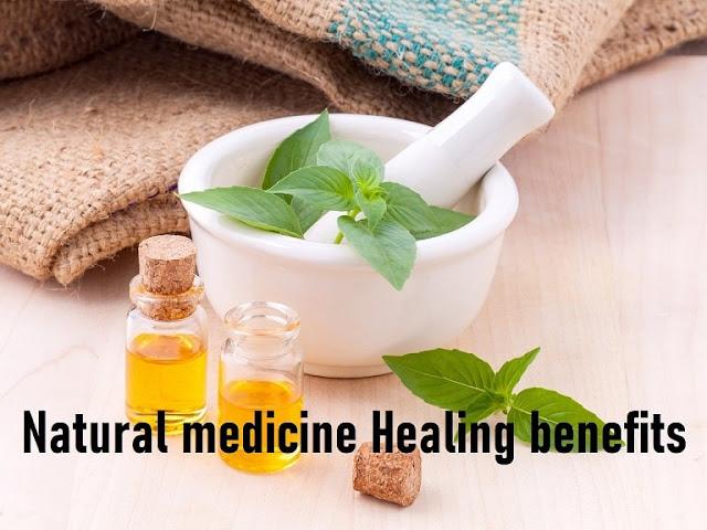 Natural medicine Healing benefits