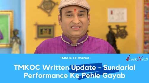 TMKOC-Written-Update-Sundarlal-Performance-Ke-Pehle-Gayab