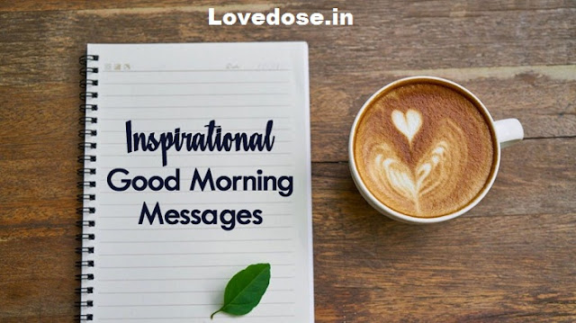 Inspirational Good Morning For Him Or Her